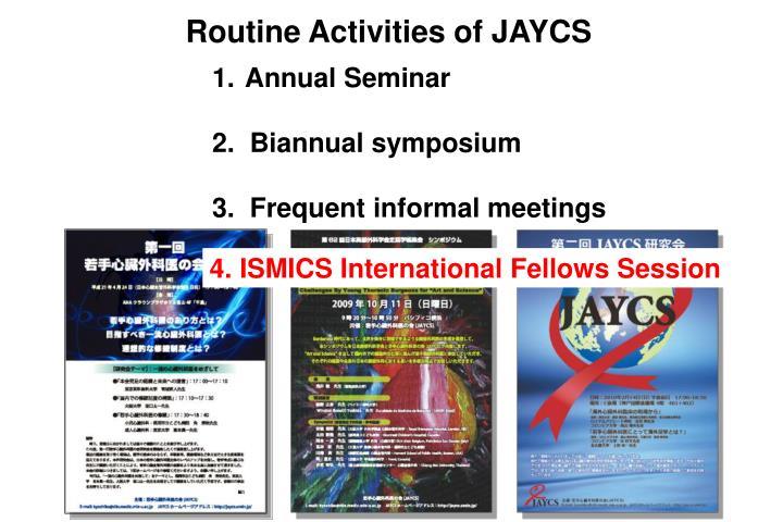 Routine Activities of JAYCS