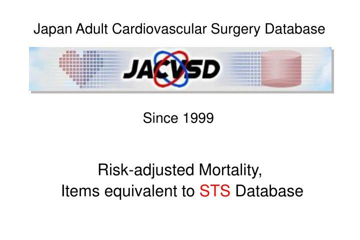 Japan Adult Cardiovascular Surgery Database