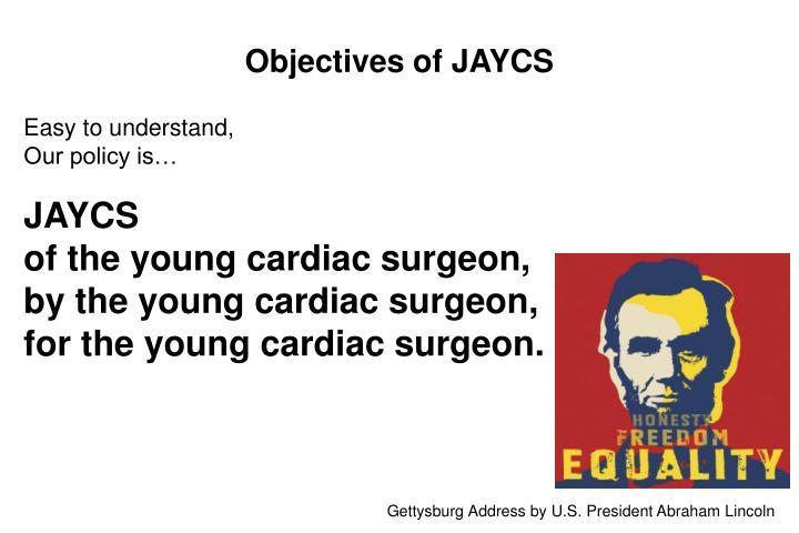 Objectives of JAYCS