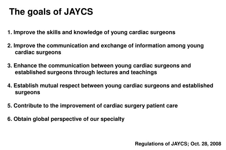 The goals of JAYCS