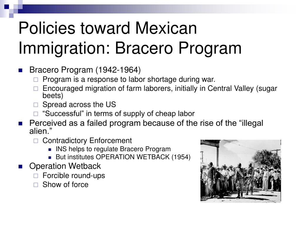 Policies toward Mexican Immigration: Bracero Program