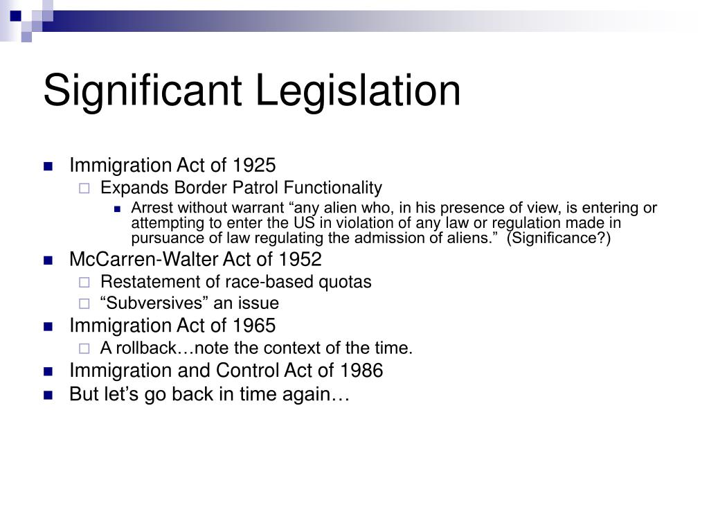 Significant Legislation