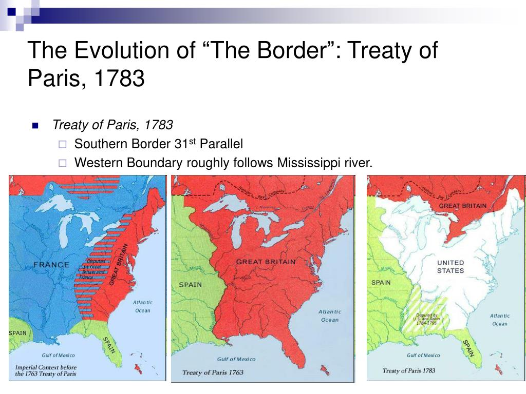 "The Evolution of ""The Border"": Treaty of Paris, 1783"