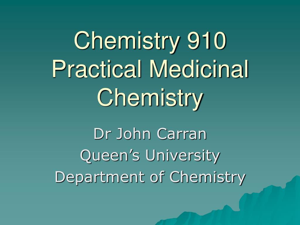 chemistry 910 practical medicinal chemistry
