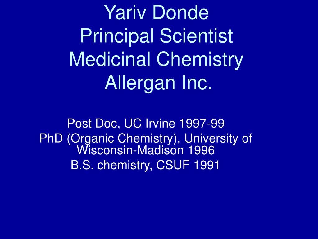 yariv donde principal scientist medicinal chemistry allergan inc