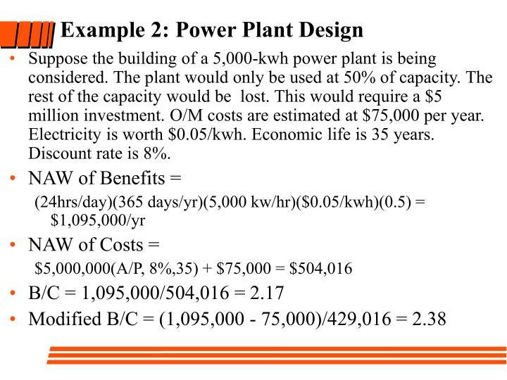 Example 2: Power Plant Design