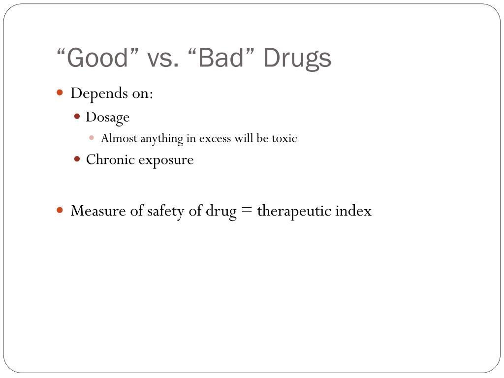 """Good"" vs. ""Bad"" Drugs"