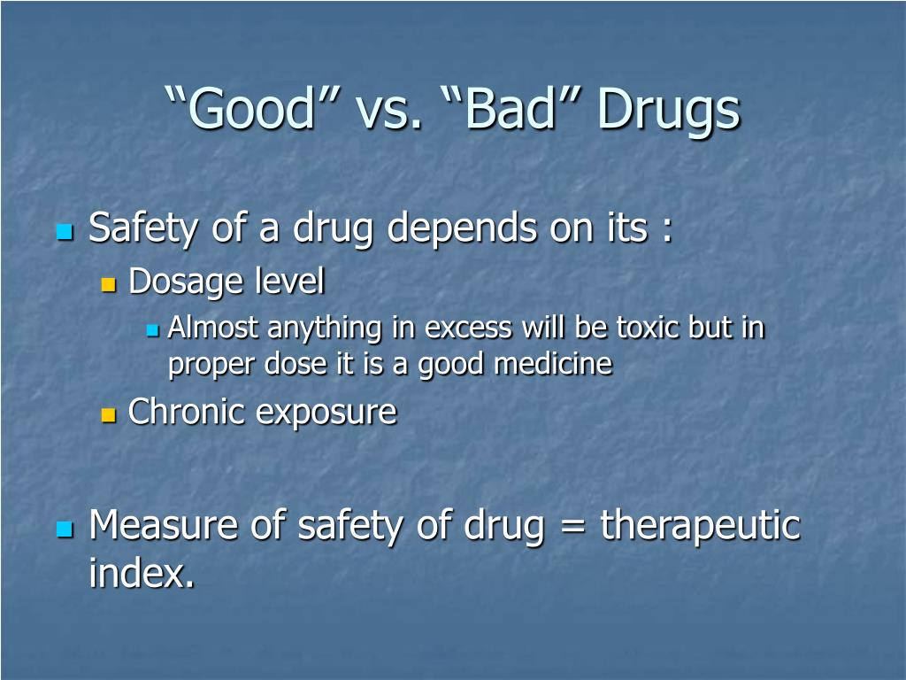 """Good"" vs. ""Bad"" Drugs"