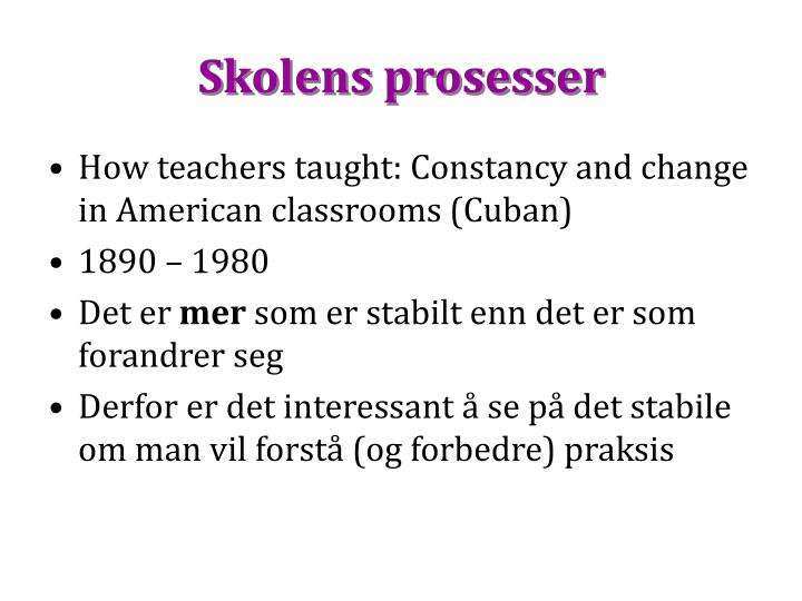 Skolens prosesser