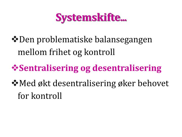 Systemskifte