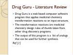 drug guru literature review