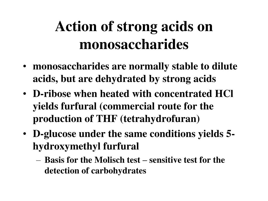 Action of strong acids on monosaccharides