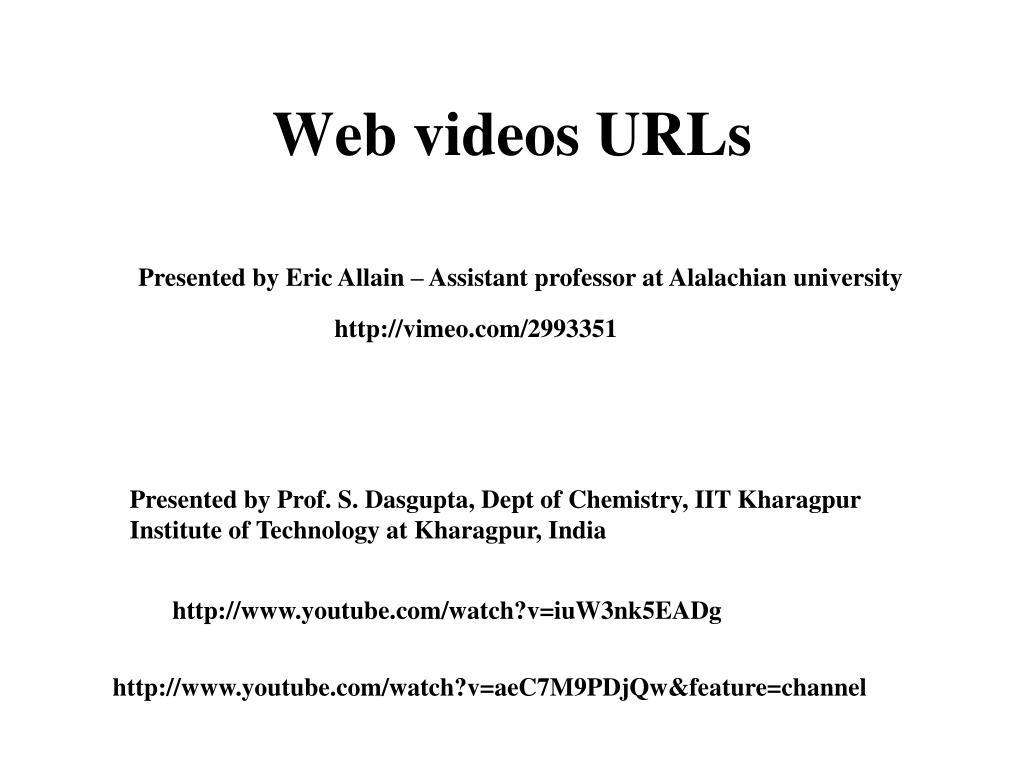 Web videos URLs