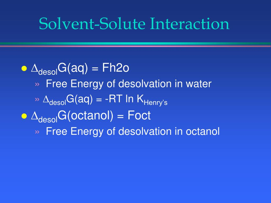 Solvent-Solute Interaction