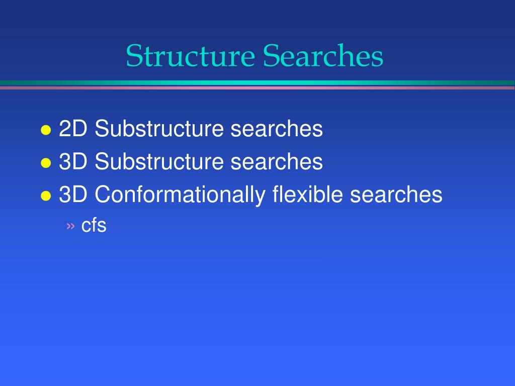 Structure Searches
