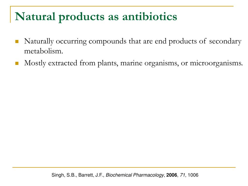 Natural products as antibiotics