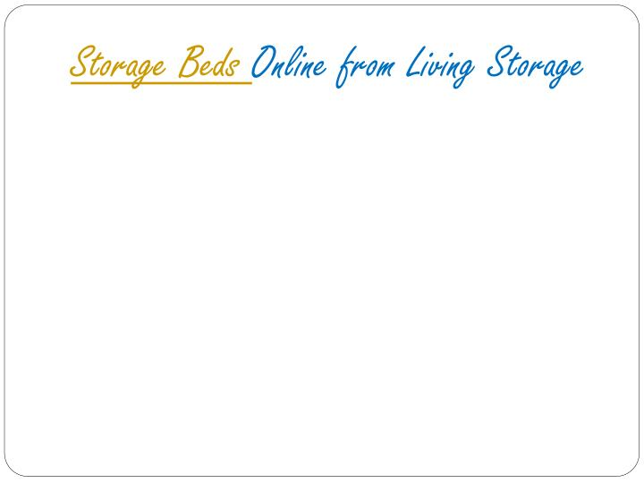 storage beds online from living storage n.