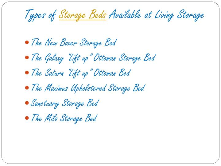 Types of storage beds available at living storage