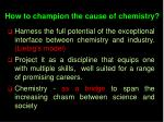 how to champion the cause of chemistry21