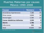 muertes maternas por causas m xico 1990 2008