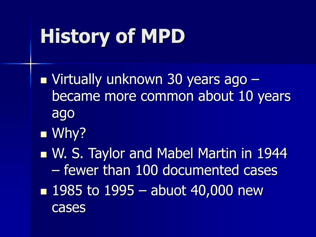 History of MPD