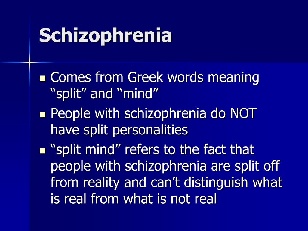 schizophrenia and the split personality of