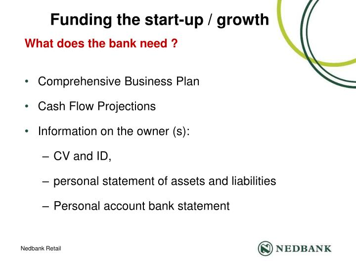 Funding the start-up / growth
