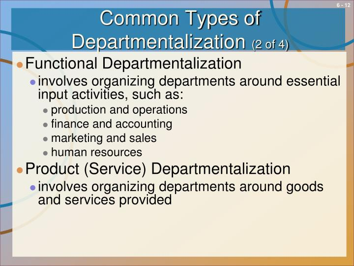 Common Types of Departmentalization