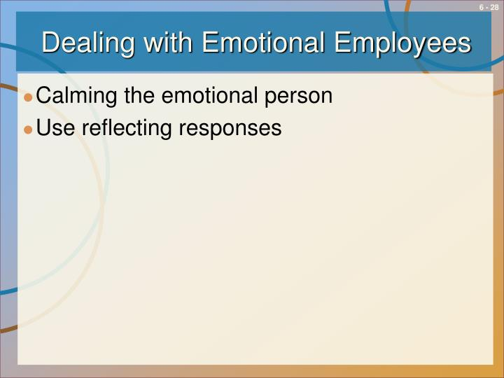 Dealing with Emotional Employees