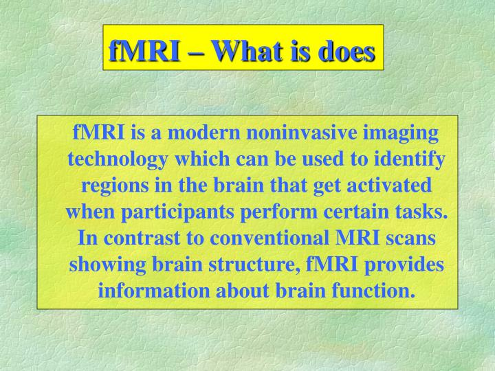 Fmri what is does