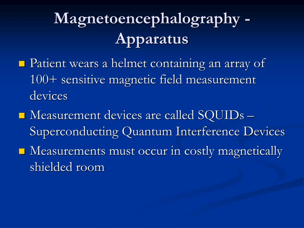 Magnetoencephalography - Apparatus