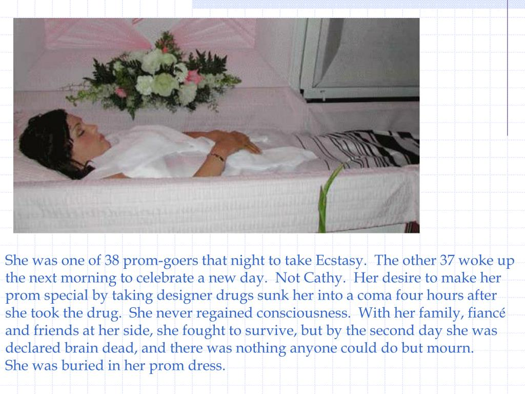 She was one of 38 prom-goers that night to take Ecstasy.