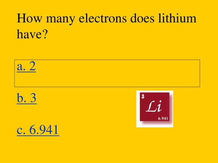 How many electrons does lithium have?