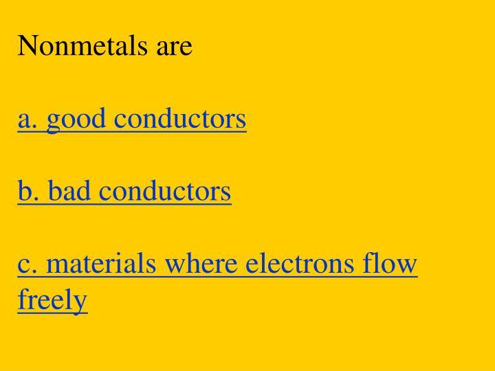 Nonmetals are