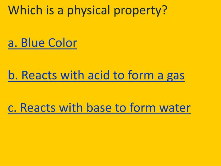 Which is a physical property?