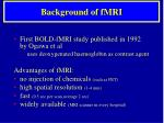 background of fmri