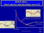 bold effect where physics and physiology meet 2 2