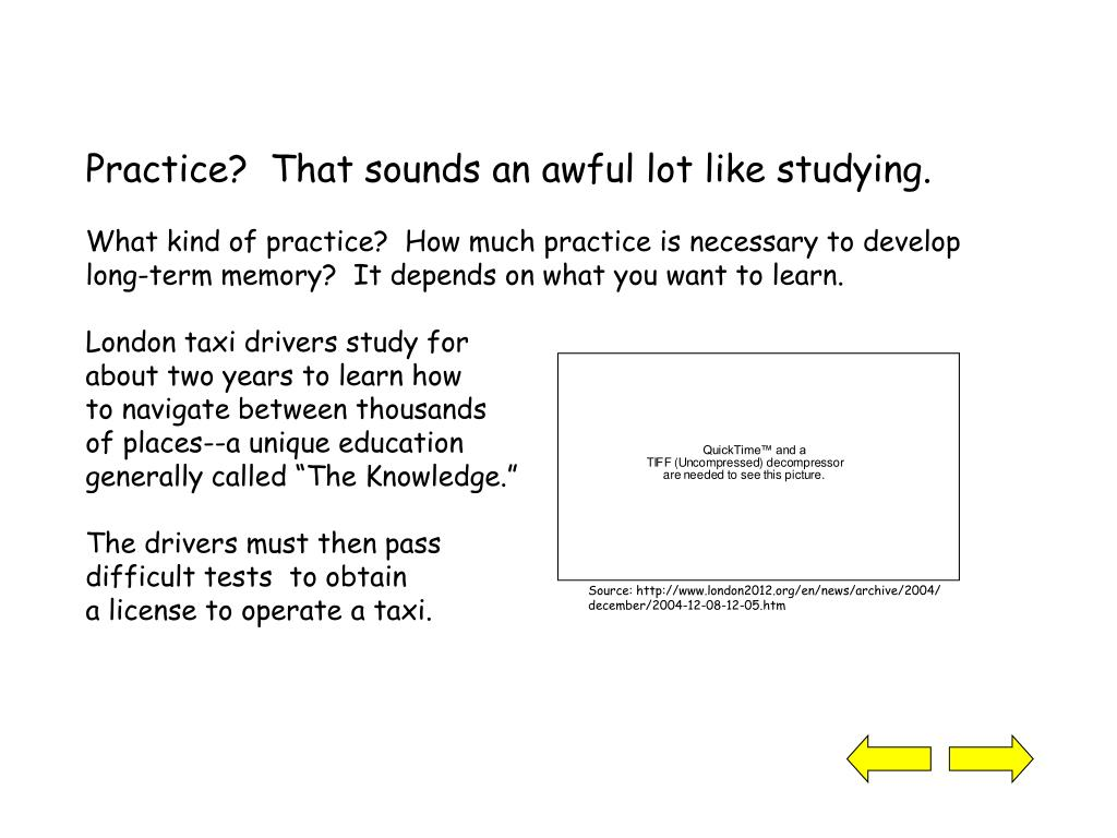 Practice?  That sounds an awful lot like studying.