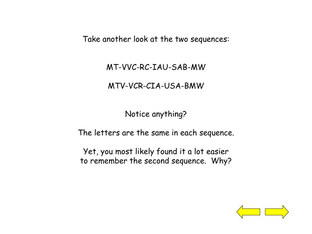 Take another look at the two sequences: