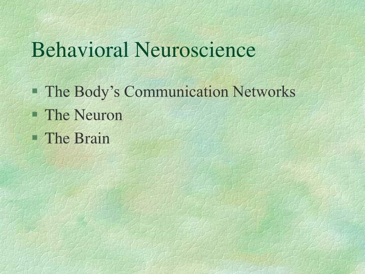 Behavioral neuroscience2