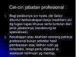 ciri ciri jabatan profesional