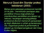m enuru t good dlm standar profesi kebidanan 2003