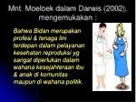 mnt moeloek dalam darwis 2002 mengemukakan