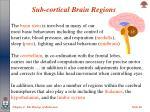 sub cortical brain regions