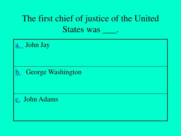The first chief of justice of the United States was ___.
