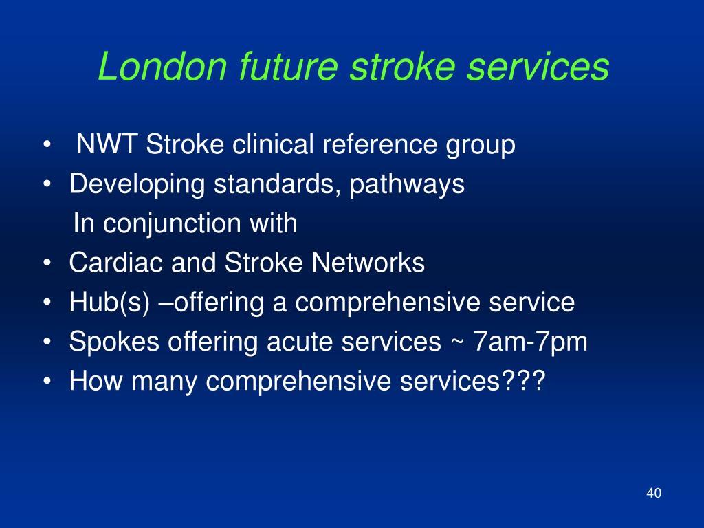 London future stroke services