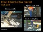 install different surface material rock dust