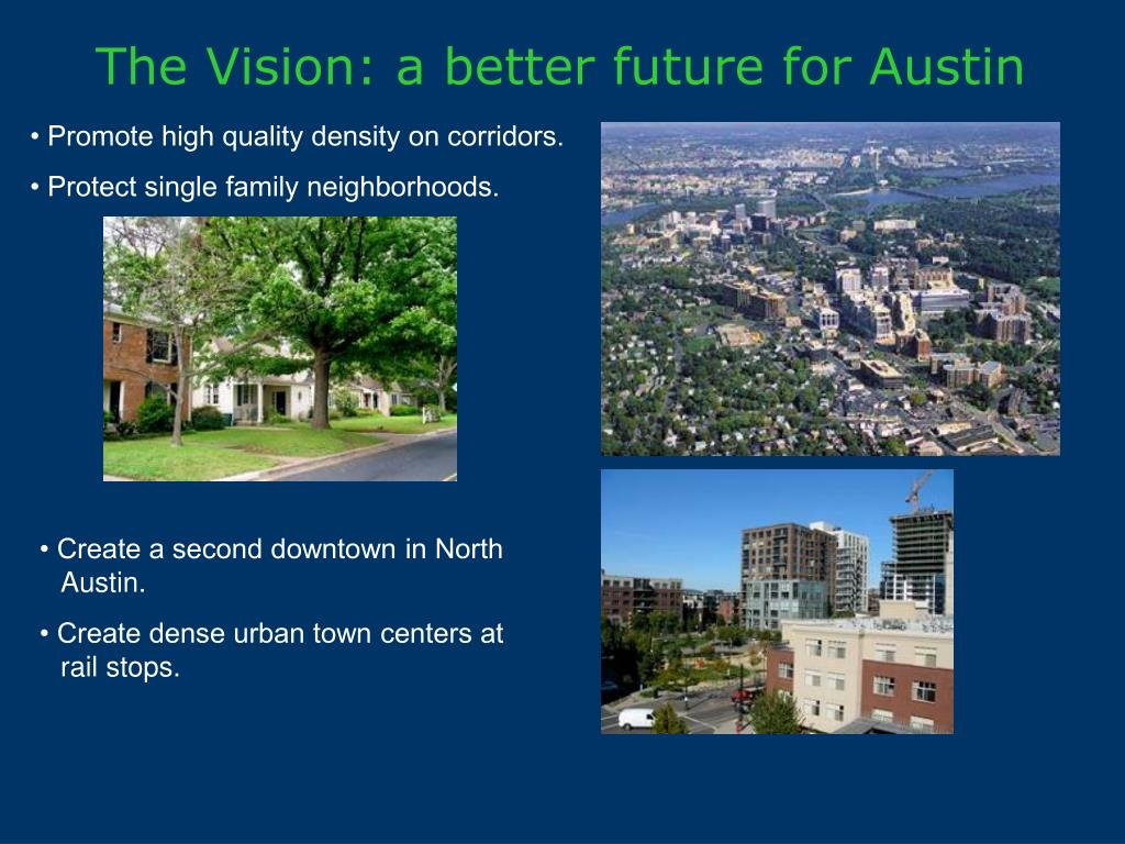 The Vision: a better future for Austin