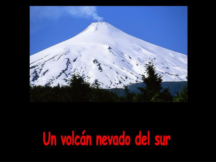 Un volcán nevado del sur