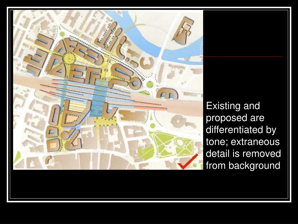 Existing and proposed are differentiated by tone; extraneous detail is removed from background